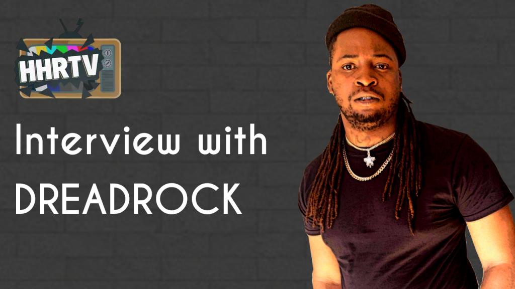 Interview with Dreadrock #Face2Face #HHRTV