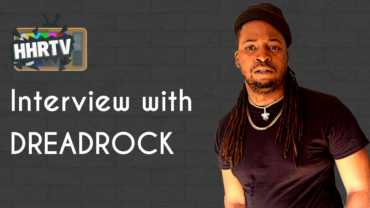 Interview with Dreadrock #Face2Face #HHRTV